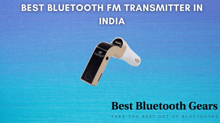 Best Bluetooth FM Transmitter In India