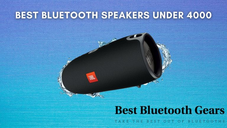 Best Bluetooth Speakers Under 4000