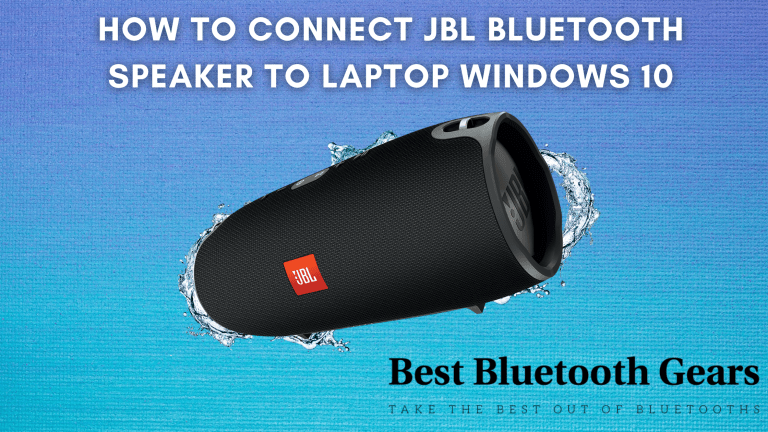 How to Connect JBL Bluetooth speaker to Laptop Windows 10