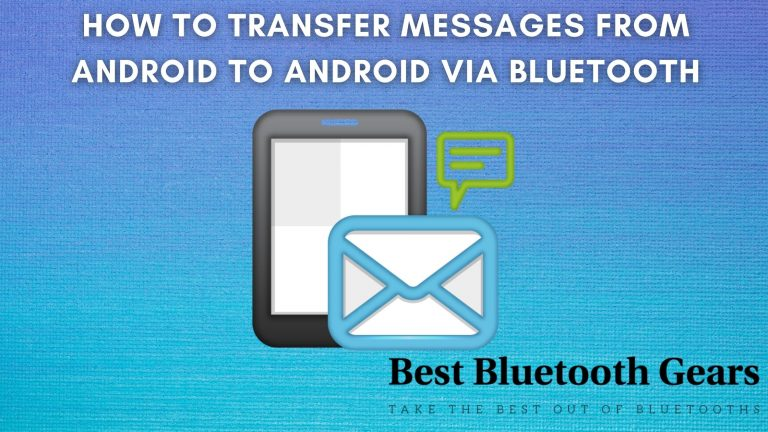 How to transfer messages from Android to Android via Bluetooth